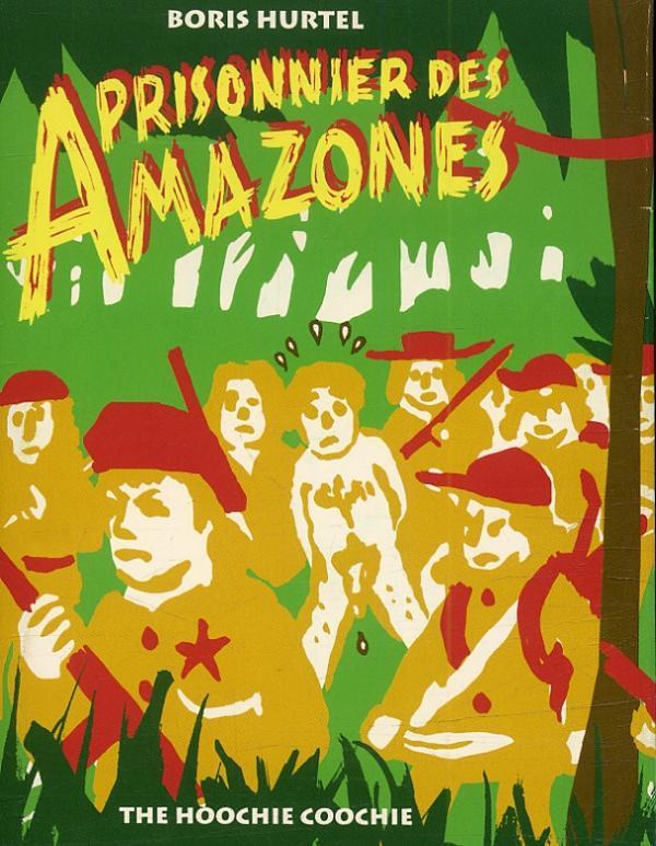 Prisonnier-des-Amazones-de-Boris-Hurtel